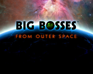 Big Bosses From Outer Space